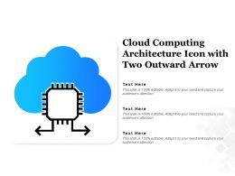 Cloud Computing Architecture Icon With Two Outward Arrow