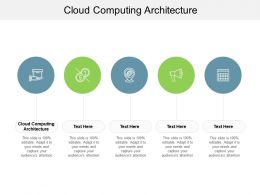 Cloud Computing Architecture Ppt Powerpoint Presentation Portfolio Aids Cpb