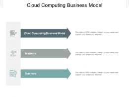Cloud Computing Business Model Ppt Powerpoint Presentation Ideas Example File Cpb