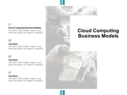 Cloud Computing Business Models Ppt Powerpoint Presentation Portfolio Cpb