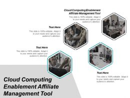 Cloud Computing Enablement Affiliate Management Tool Ppt Powerpoint Presentation Icon Layout Ideas Cpb