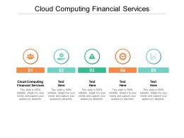 Cloud Computing Financial Services Ppt Powerpoint Presentation Infographics Ideas Cpb