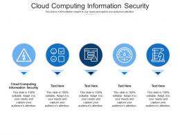 Cloud Computing Information Security Ppt Powerpoint Presentation Icon Ideas Cpb