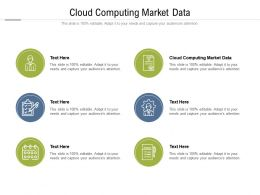 Cloud Computing Market Data Ppt Powerpoint Presentation Pictures Smartart Cpb