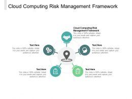 Cloud Computing Risk Management Framework Ppt Powerpoint Presentation Ideas Cpb