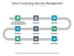 Cloud Computing Security Management Ppt Powerpoint Presentation Inspiration Cpb