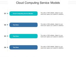 Cloud Computing Service Models Ppt Powerpoint Presentation Infographics Brochure Cpb