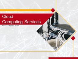 Cloud Computing Services Powerpoint Presentation Slides