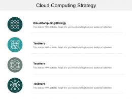 Cloud Computing Strategy Ppt Powerpoint Presentation Model Images Cpb