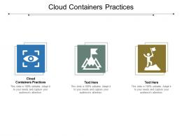 Cloud Containers Practices Ppt Powerpoint Presentation File Inspiration Cpb