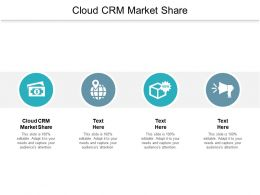 Cloud CRM Market Share Ppt Powerpoint Presentation Icon Diagrams Cpb