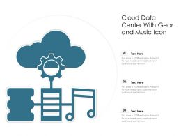Cloud Data Center With Gear And Music Icon