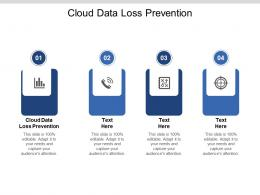 Cloud Data Loss Prevention Ppt Powerpoint Presentation Good Cpb