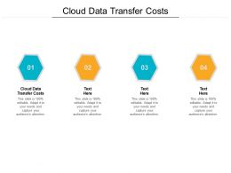 Cloud Data Transfer Costs Ppt Powerpoint Presentation Files Cpb