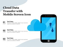 Cloud Data Transfer With Mobile Screen Icon