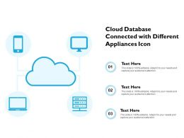 Cloud Database Connected With Different Appliances Icon