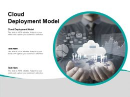 Cloud Deployment Model Ppt Powerpoint Presentation Infographic Template Example Cpb