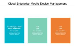 Cloud Enterprise Mobile Device Management Ppt Powerpoint Presentation Pictures Example Topics Cpb