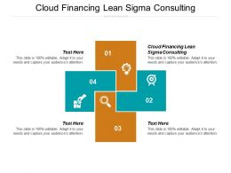Cloud Financing Lean Sigma Consulting Ppt Powerpoint Presentation Gallery Clipart Cpb
