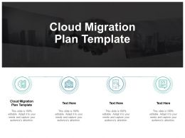 Cloud Migration Plan Template Ppt Powerpoint Presentation Outline Cpb