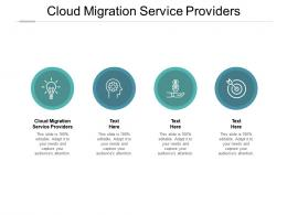 Cloud Migration Service Providers Ppt Powerpoint Presentation Pictures Images Cpb