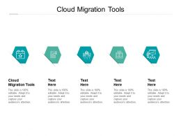 Cloud Migration Tools Ppt Powerpoint Presentation Styles Microsoft Cpb