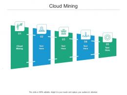 Cloud Mining Ppt Powerpoint Presentation Inspiration Format Ideas Cpb