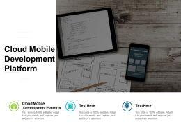 Cloud Mobile Development Platform Ppt Powerpoint Presentation File Visual Cpb