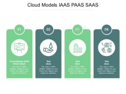 Cloud Models IAAS PAAS SAAS Ppt Powerpoint Presentation Icon Summary Cpb