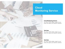 Cloud Monitoring Service Ppt Powerpoint Presentation Outline Graphic Images Cpb