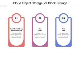 Cloud Object Storage Vs Block Storage Ppt Powerpoint Presentation Ideas Cpb