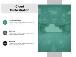 Cloud Orchestration Ppt Powerpoint Presentation Infographics Slides Cpb