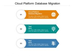 Cloud Platform Database Migration Ppt Powerpoint Presentation Infographic Template Slide Download Cpb