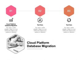 Cloud Platform Database Migration Ppt Powerpoint Presentationmodel Brochure Cpb
