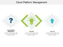 Cloud Platform Management Ppt Powerpoint Presentation Gallery Introduction Cpb