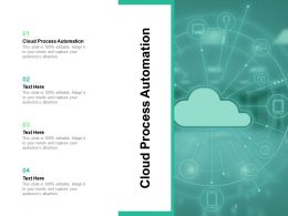 Cloud Process Automation Ppt Powerpoint Presentation Ideas Introduction Cpb