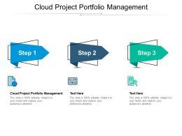 Cloud Project Portfolio Management Ppt Powerpoint Presentation Ideas Graphics Tutorials Cpb