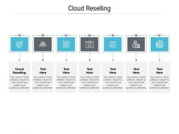 Cloud Reselling Ppt Powerpoint Presentation Show Designs Cpb