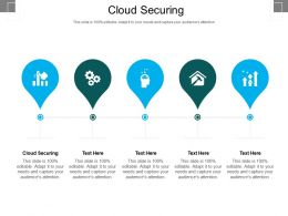 Cloud Securing Ppt Powerpoint Presentation File Gallery Cpb