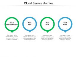 Cloud Service Archive Ppt Powerpoint Presentation Good Cpb