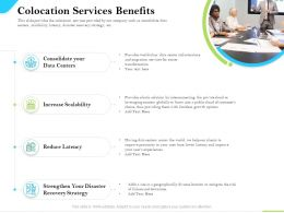 Cloud Service Providers Colocation Services Benefits Reduce Latency Ppt Outline