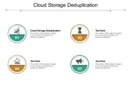 Cloud Storage Deduplication Ppt Powerpoint Presentation Summary Backgrounds Cpb