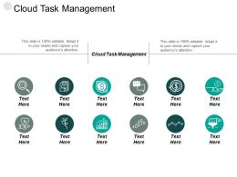 Cloud Task Management Ppt Powerpoint Presentation Pictures Templates Cpb