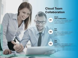 Cloud Team Collaboration Ppt Powerpoint Presentation Summary Objects Cpb