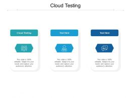 Cloud Testing Ppt Powerpoint Presentation Slides Graphics Pictures Cpb