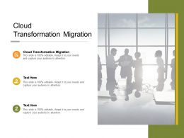 Cloud Transformation Migration Ppt Powerpoint Presentation Portfolio Graphic Tips Cpb