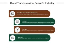 Cloud Transformation Scientific Industry Ppt Powerpoint Presentation Infographics Slides Cpb