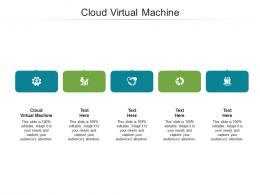 Cloud Virtual Machine Ppt PowerPoint Presentation Inspiration Elements Cpb