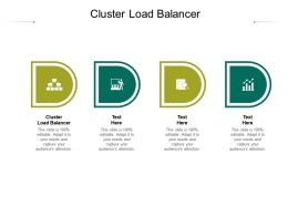 Cluster Load Balancer Ppt Powerpoint Presentation Infographics Structure Cpb