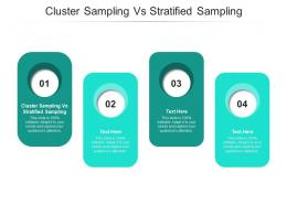 Cluster Sampling Vs Stratified Sampling Ppt Powerpoint Presentation Layouts Structure Cpb